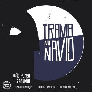 cover Joao Pedro Brandao Trama no Navio PJ068